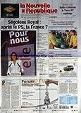 NOUVELLE REPUBLIQUE (LA) [No 18863] du 18/11/2006 - FOOTBALL-LIGUE 2 - BATTU A AMIENS LE TOURS FC REPLONGE - SEGOLENE ROYAL APRES LE PS LA FRANCE - EDITORIAL - LA SEGOMANIA PAR PASCAL ARNAUD - LE LOUROUX - PECHE MIRACULEUSES CE WEEK-END DANS L'ETANG DEPARTEMENTAL - AMBOISE - LA PRIME A LA REUSSITE POUR LE TOURAINE PRIMEUR - LOCHES - VINS NOUVEAUX UNE DEGUSTATION ARROSEE - CANDIDE - SPORT ET POLITIQUE - SOMMAIRE - LE FAIT DU JOUR - FAITS DE SOCIETE - GRAND TOURS - TOURS - AVIS D'OBSEQUES - SPORT...