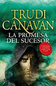 La promesa del Sucesor par Trudi Canavan