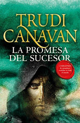 La promesa del Sucesor (La Ley del Milenio 3) por Trudi Canavan