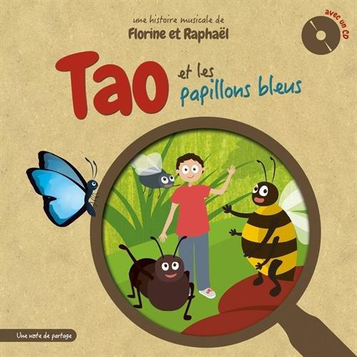 Tao et les papillons bleus (1CD audio)
