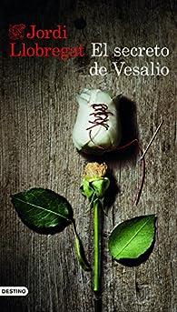 El secreto de Vesalio par Jordi Llobregat