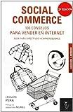 Social Commerce. 100 Consejos Para Vender En Internet - 2ª Edición (Emprende)