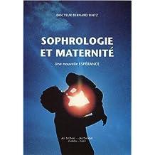 Sophrologie et maternité - Une nouvelle espérance