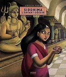 Siddhima, l'enfant-déesse