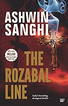 Rozabal Line: Book 1 in the Bharat Series of Historical and Mythological Thrillers by [Sanghi, Ashwin]