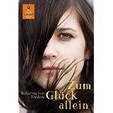 Zum Glück allein: Roman (Gulliver)