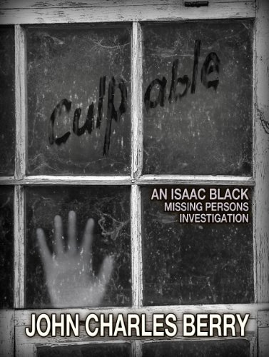 Culpable: An Isaac Black Missing Persons Investigation
