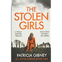 The Stolen Girls: A totally gripping thriller with a twist you won't see coming: Volume 2