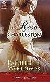 La rose de Charleston