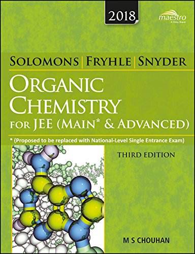 Wiley's Solomons, Fryhle & Snyder Organic Chemistry for JEE (Main & Advanced)
