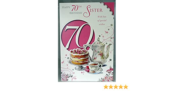 Happy 70th Birthday Sister With Lots Of Special Wishes 70 Lovely Bright Modern Card A Verse Amazoncouk Office Products