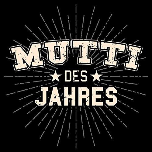 Fashionalarm Damen T-Shirt - Mutti des Jahres | Fun Shirt mit Motiv als Geburtstag Geschenk Idee & für Muttertag zum Danke sagen Mama Mutter Schwarz