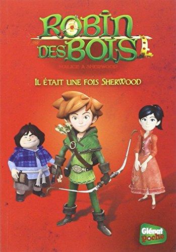 Glenat Poche - Robin des Bois T01 : Il tait une fois Sherwood