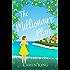 The Millionaire Plan: A gorgeous heart-warming romance