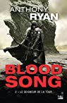 Blood Song, tome 2 : Le seigneur de la Tour par Ryan