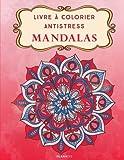 Livre à Colorier Antistress Mandalas