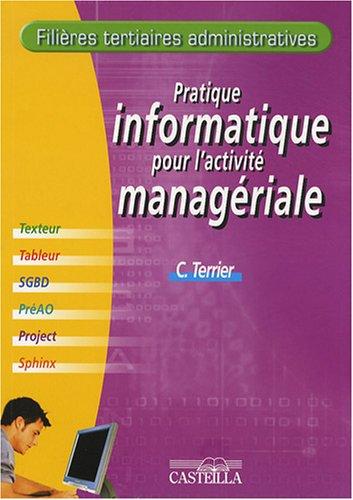 Pratique informatique pour l'activité managériale par Claude Terrier