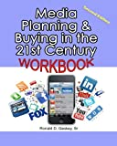 Media Planning & Buying in the 21st Century Workbook: 2nd Edition - Mar. Ronald D. Geskey Sr.