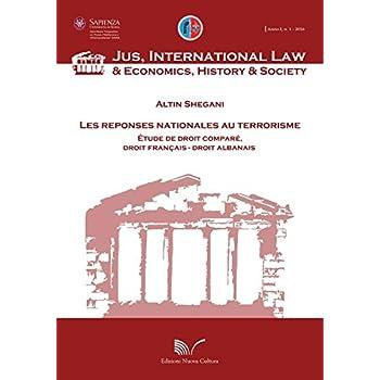 Les reponses nationales au terrorisme. Étude de droit comparé, droit francais, droit albaneis