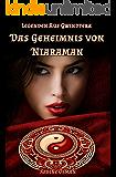 Legenden aus Gwindtera - Das Geheimnis von Niaraman (Wunsch-Trilogie 3)