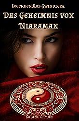 Legenden aus Gwindtera – Das Geheimnis von Niaraman (Wunsch-Trilogie 3)