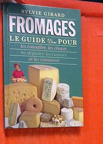 Fromages par Sylvie Girard