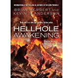 [(Hellhole Awakening)] [ By (author) Kevin J. Anderson, By (author) Brian Herbert ] [February, 2014]