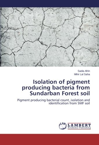 isolation-of-pigment-producing-bacteria-from-sundarban-forest-soil-pigment-producing-bacterial-count