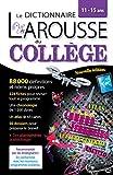 Larousse dictionnaire du Collège - Larousse - 06/04/2016