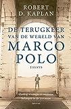 De terugkeer van de wereld van Marco Polo: Oorlog, strategie en westerse belangen in de 21e eeuw