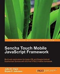 Sencha Touch Mobile JavaScript Framework