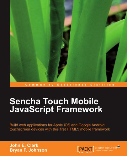 Sencha Touch Mobile JavaScript Framework (English Edition) Touch Mobile