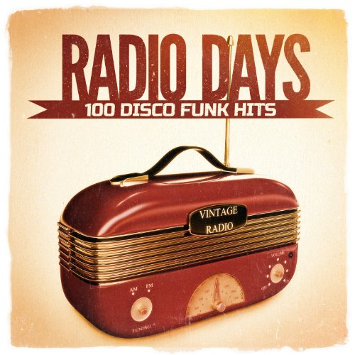 Radio Days, Vol. 1: 100 Disco ...