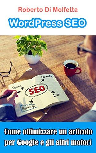 WordPress SEO - Come ottimizzare un articolo