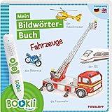 BOOKii®. Mein Bildwörterbuch. Fahrzeuge: Zweisprachig Deutsch / Englisch (BOOKii / Antippen, Spielen, Lernen)