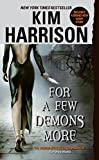 For a Few Demons More (Hollows, Band 5)