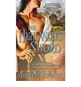 [(The Highlander's Sword)] [by: Amanda Forester]