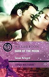 Dark of the Moon (Mills & Boon Nocturne) (Super Nocturne)