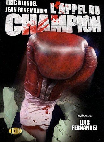 L'appel du champion