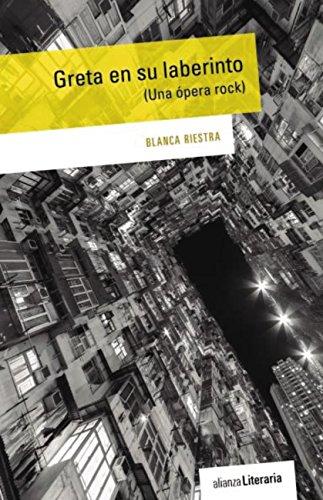 Greta en su laberinto (Alianza Literaria (Al)) por Blanca Riestra