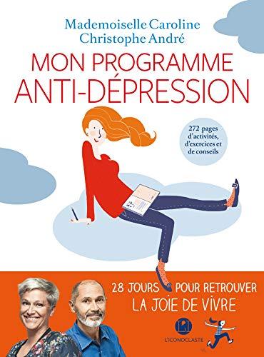 Mon programme anti-dépression (IC.HORS COLLECT) por Christophe André