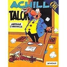 Achille Talon méprise l'obstacle, tome 8