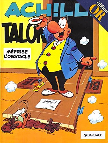 Achille Talon méprise l'obstacle, tome 8