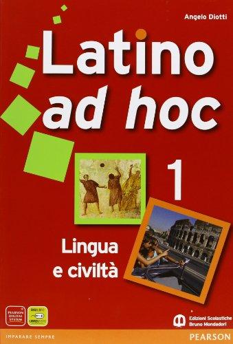 Latino ad hoc. Per le Scuole superiori. Con espansione online: 1