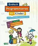 Einfach Programmieren für Kinder