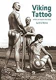 Viking Tattoo: Wenn Kunst den Körper küsst