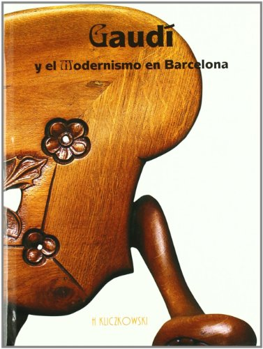 Gaudi y el modernismo en Barcelona