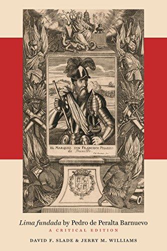 Lima fundada by Pedro de Peralta Barnuevo (North Carolina Studies in the Romance Languages and Literatures, Band 309)