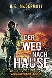Der Weg nach Hause: Apokalypse USA - Buch 1