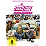 The First Time - Dein erstes Mal vergisst Du nie!